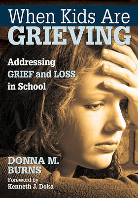 When Kids Are Grieving by Donna M Burns image