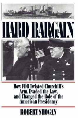Hard Bargain by Robert Shogan