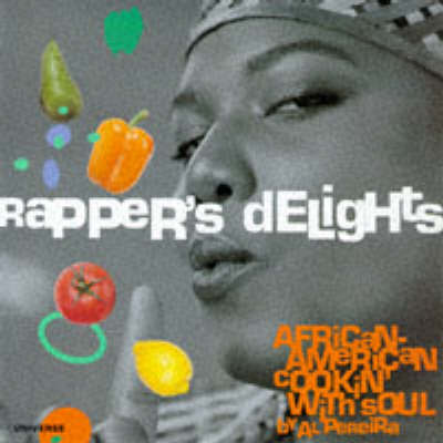 Rappers' Delight by Al Pereira