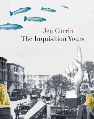 Inquisition Yours by Jen Currin image