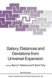 Galaxy Distances and Deviations from Universal Expansion