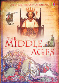 The Middle Ages by Abigail Wheatley
