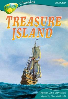 Oxford Reading Tree: Level 16A: Treetops Classics: Treasure Island by Robert Louis Stevenson image