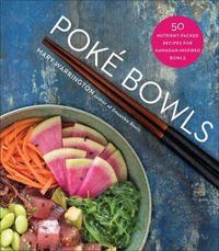 Poke Bowls by Mary Warrington