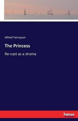 The Princess by Alfred Tennyson image