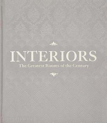 Interiors (Platinum Gray edition) by Phaidon Editors