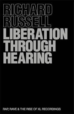 Liberation Through Hearing by Richard Russell