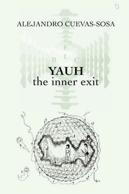 Yauh - the Inner Exit by Alejandro Cuevas Sosa image