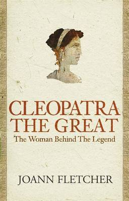 Cleopatra the Great by Joann Fletcher image