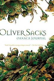 Oaxaca Journal by Oliver Sacks