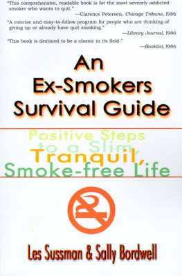 An Ex-Smoker's Survival Guide by Les Sussman