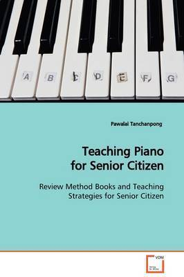 Teaching Piano for Senior Citizen by Pawalai Tanchanpong