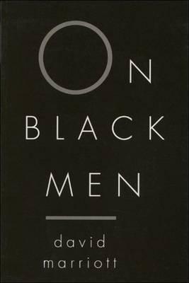 On Black Men by David Marriott image