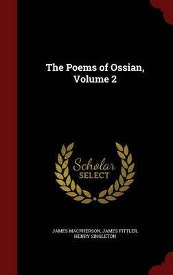 The Poems of Ossian, Volume 2 by James Macpherson image