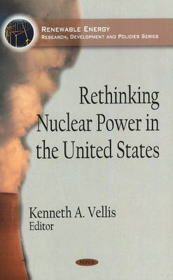 Rethinking Nuclear Power in the United States