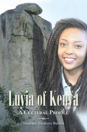 Luyia of Kenya by Shadrack Amakoye Bulimo