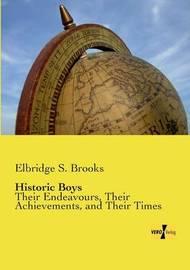 Historic Boys by Elbridge S. Brooks