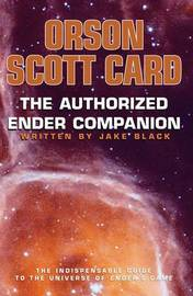 The Authorised Ender Companion by Orson Scott Card