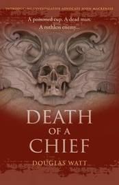 Death of a Chief by Douglas Watt image