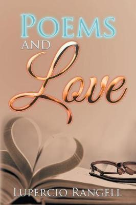 Poems and Love by Lupercio Rangell