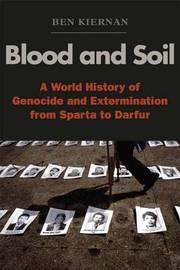 Blood and Soil by Ben Kiernan