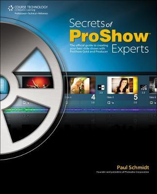 Secrets of Proshow Experts by Ridout