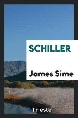 Schiller by James Sime