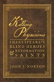 Killing Physicians by John Norton