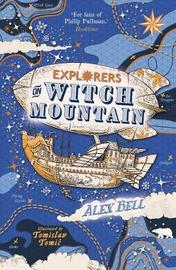Explorers on Witch Mountain by Alex Bell image