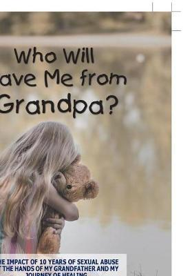 Who Will Save Me from Grandpa? by Carrie Williams-Lee image