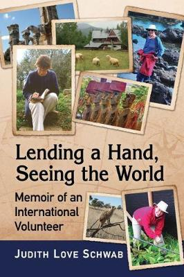 Lending a Hand, Seeing the World by Judith Love Schwab