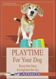 Playtime for Your Dog by Christina Sondermann image