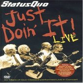 Status Quo - Just Doin' It!: Live on DVD