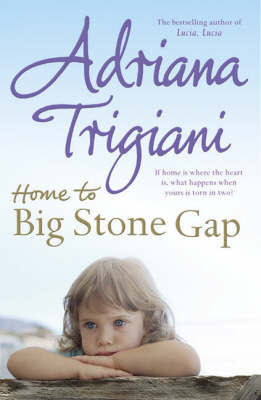 Home to Big Stone Gap by Adriana Trigiani image