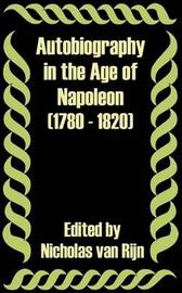 Autobiography in the Age of Napoleon (1780 - 1820) image