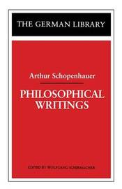 Philosophical Writings by Arthur Schopenhauer image