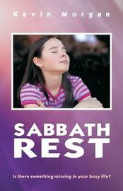 Sabbath Rest by Kevin Morgan