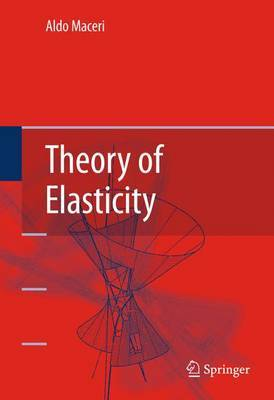 Theory of Elasticity by Aldo Maceri image