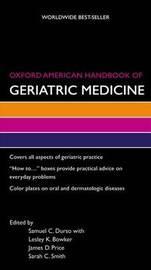 Oxford American Handbook of Geriatric Medicine by Samuel C. Durso image
