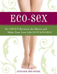 Eco-Sex by Stefanie Iris Weiss image