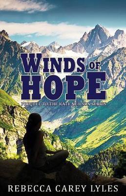 Winds of Hope by Rebecca Carey Lyles