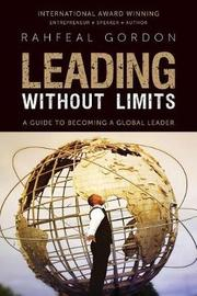 Leading Without Limits by Rahfeal C Gordon
