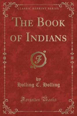 The Book of Indians by Holling C Holling image