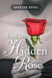 Find My Hidden Rose by Sharlyn Duval image