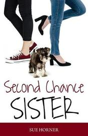 Second Chance Sister by Sue Horner image