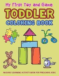 My First Toy and Game Coloring Book by V Art