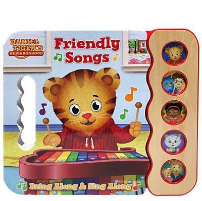 Daniel Tiger's Friendly Songs (Daniel Tiger) by Scarlett Wing