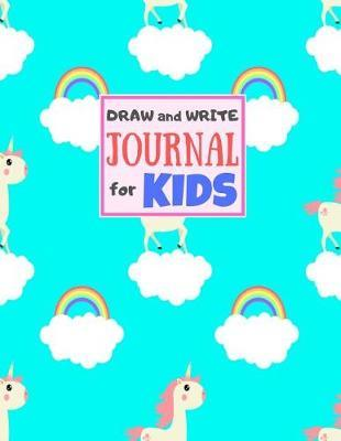Draw and Write Journal for Kids by Itzel Delacruz Crafts
