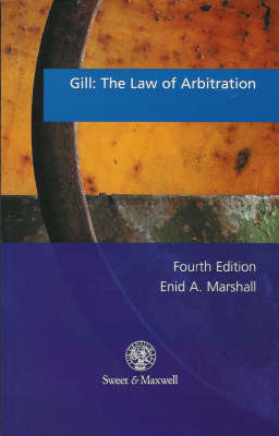 Gill: The Law of Arbitration by Enid A. Marshall image