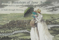 In the Footsteps of Jane Austen; Through Bath to Lyncombe and Widcombe: A Walk Through History by Janet Aylmer image